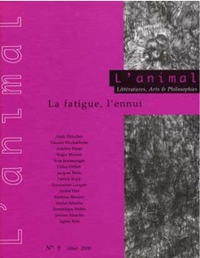 Couverture de la revue L'Animal n° 9, La Fatigue, l'Ennui